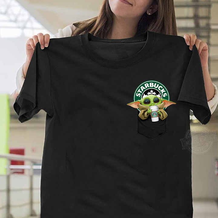 Baby Yoda Drink Starbucks Coffee In Pocket Shirt