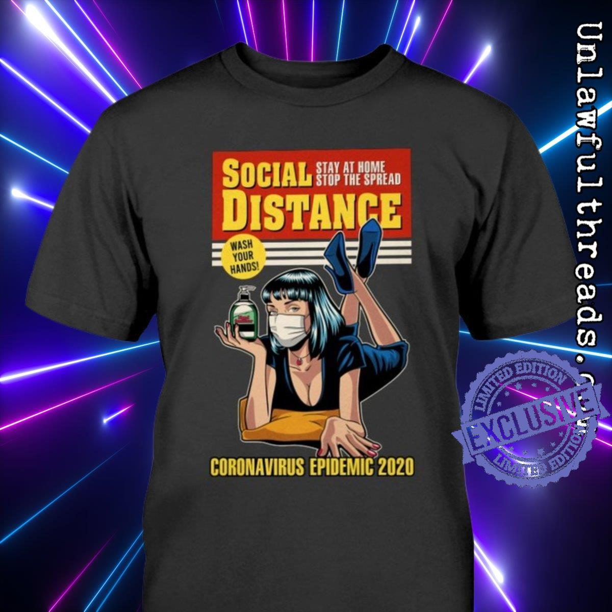 Social distance stay at home stop the spread coronavirus epidemic 2020 shirt