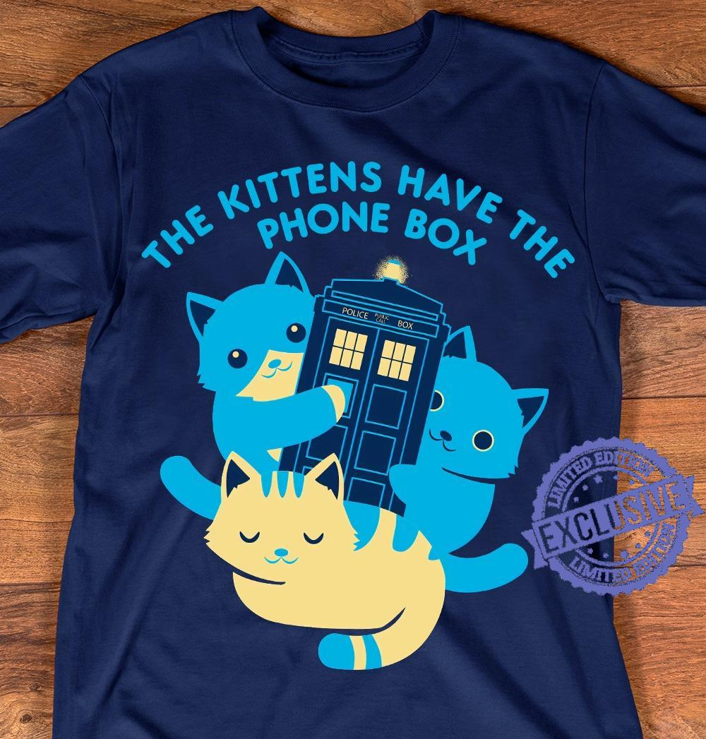 The kittens have the phone box shirt